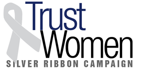 Trust Women - Silver Ribbon